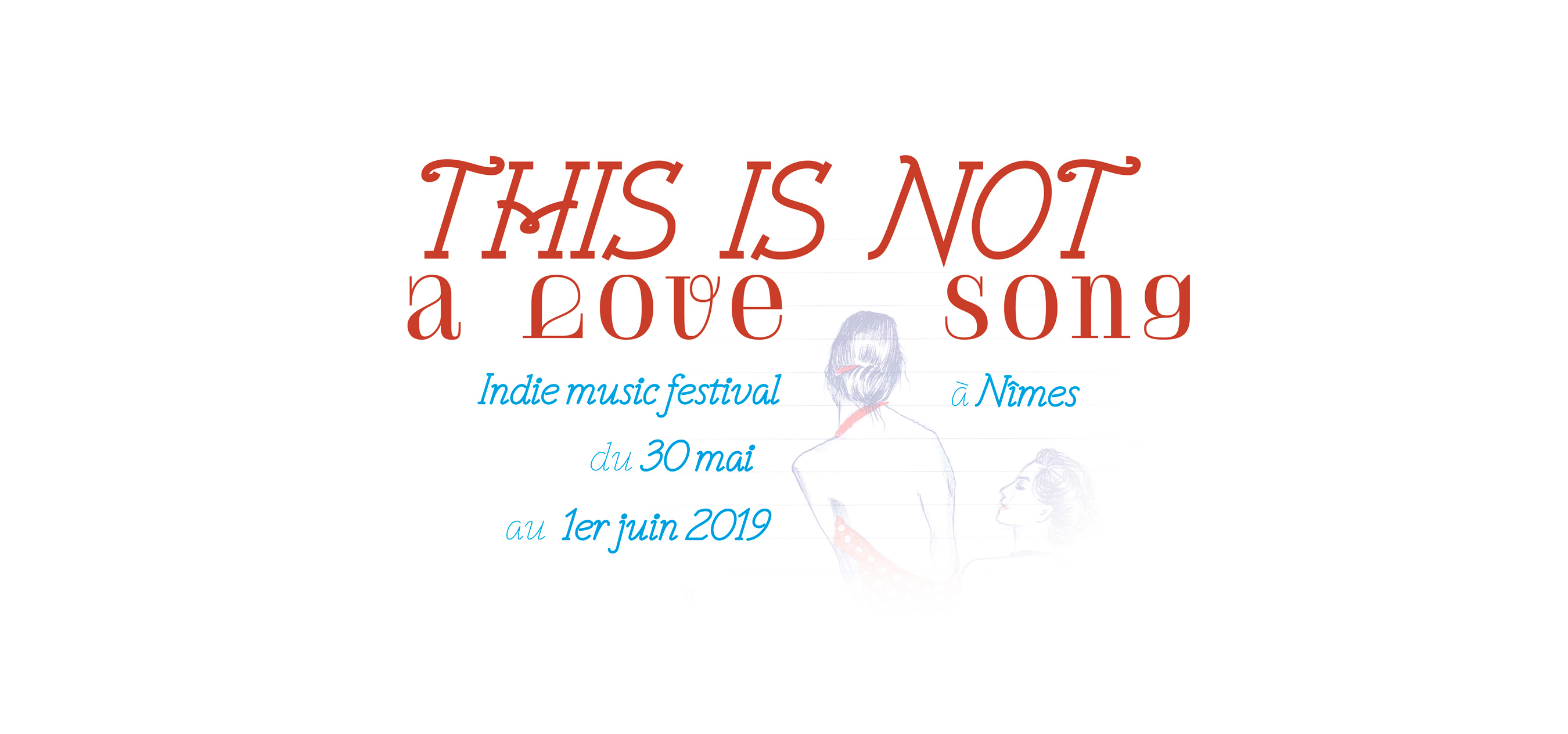 Affiche festival This is not a love song 2019 4